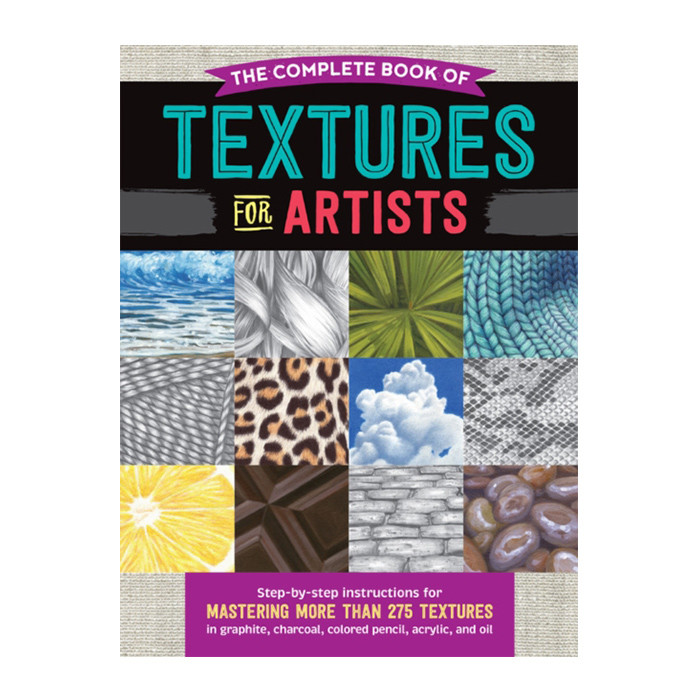 Complete Book of Textures for Artists